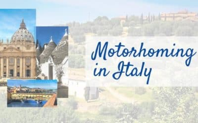 Campervanning in Italy: Your Ultimate Guide