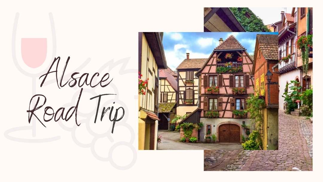 Road Trip Alsace and its Picturesque Towns.