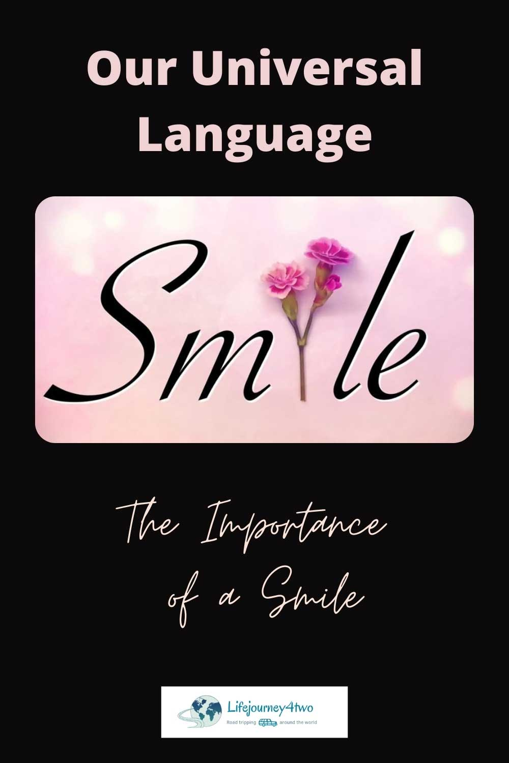 The Importance of a smile pinterest pin