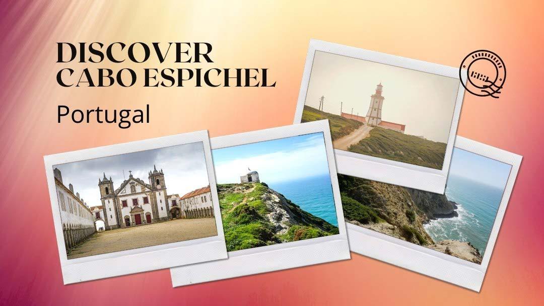 Cabo Espichel, Portugal: Wild Coast of Legends